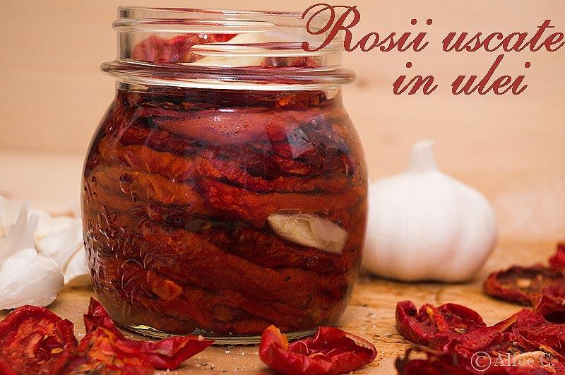 Rosii uscate in ulei